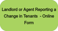 Landlord or Agent Reporting Change in Tenants